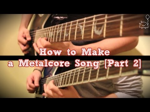 How To: Make a Metalcore Song in 5 Min or Less [Part 2] (+ Full Song at the End) || Shady Cicada