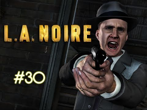 "la noire - episode 30 ""black dahlia"" (walkthrough, playthrough"