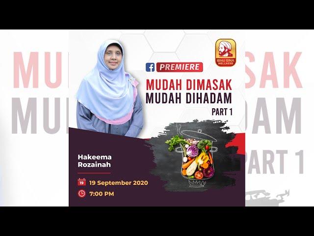 MUDAH DIMASAK, MUDAH DIHADAM PART 1