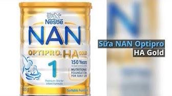 Sữa NAN Cho Trẻ Sơ Sinh  - Sữa Bột Đỉnh Cao từ Nestle
