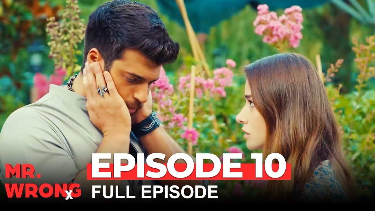 Download Mr. Wrong Episode 10 (Bay Yanlis English) - (Extended Version)