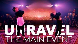 Unravel - Sabrina Claudio feat Kaycee & Sean | The Main Event | Tessandra Chavez Experience