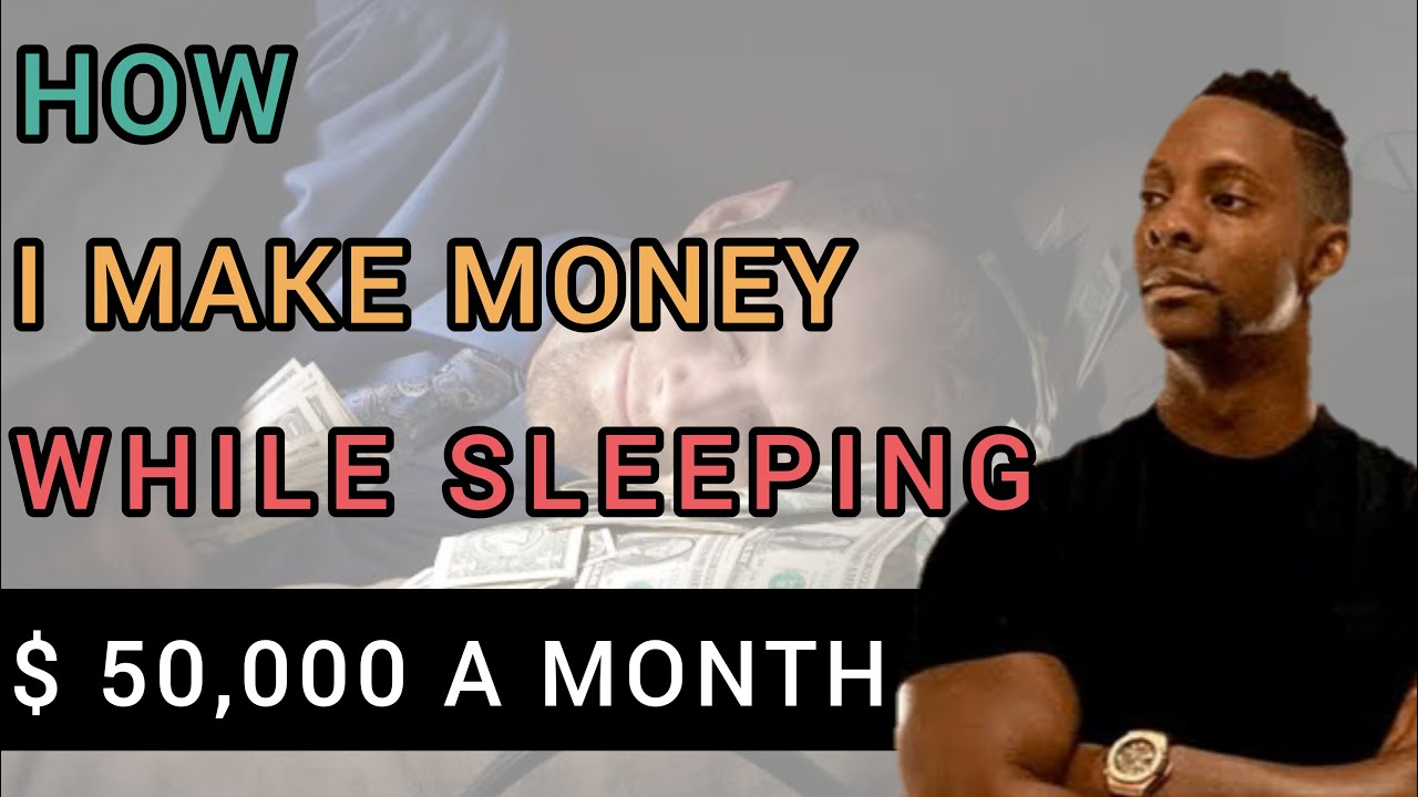 How I Make $50,000 A Month While Sleeping | How To Make Money Online!