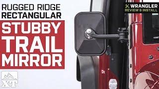 Jeep Wrangler Rugged Ridge Rectangular Stubby Trail Mirror (1997-2018 TJ & JK) Review & Install