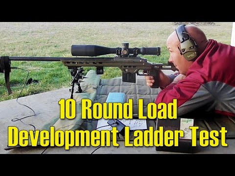 10 Round Load Development Ladder Test