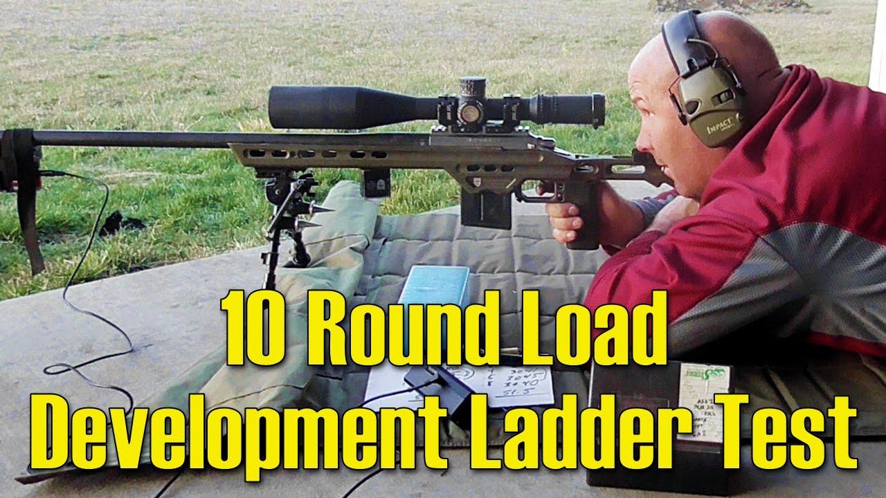 10 Round Load Development Ladder Test