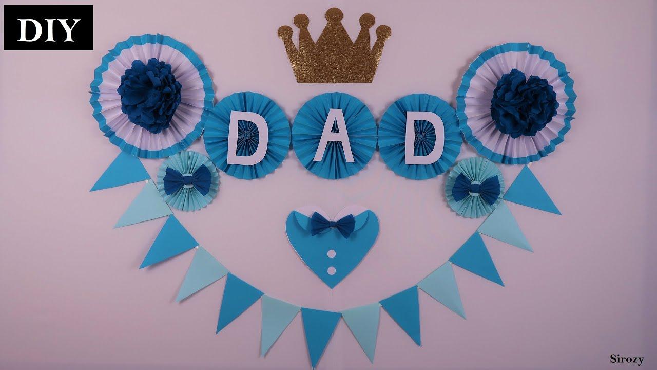Birthday Decoration For Father   Birthday Decorations For Dad   Fathers day Decoration Ideas At Home