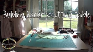 Building Sarah's Cutting Table | Sewing Room | Quick And Simple