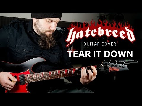 Hatebreed - Tear It Down (Guitar Cover) With TAB
