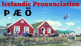 Icelandic Pronunciation: Þ Æ Ö