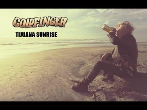 Goldfinger - Tijuana Sunrise (Official Music Video) mp3