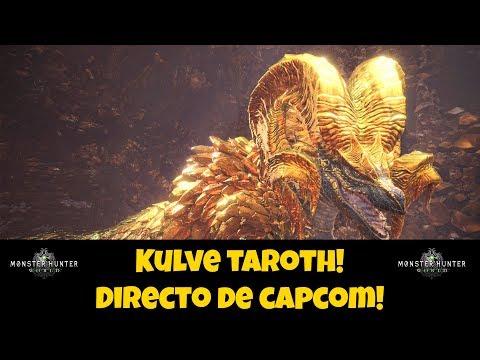 🔴 Retransmision en directo de Capcom! Kulve Taroth! Monster Hunter World!