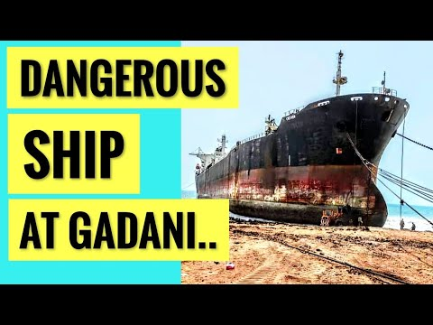 How This DANGEROUS SHIP Carrying Toxic Waste was able to beach at GADANI