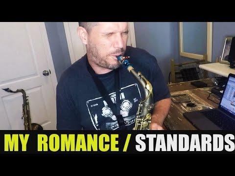 STANDARDS: MY ROMANCE