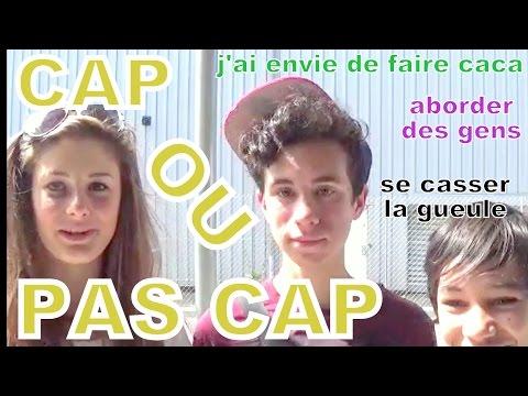 CAP OU PAS CAP #1 (à l'extérieur)