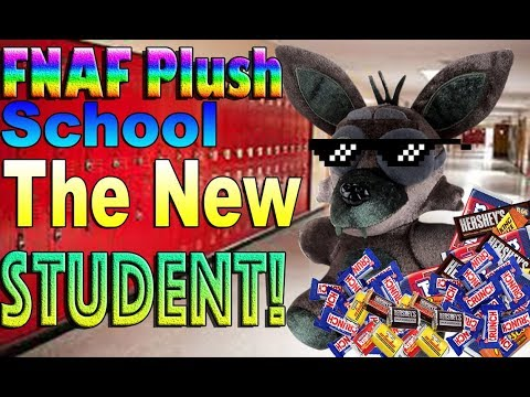 FNAF Plush School Episode 3: The New Student