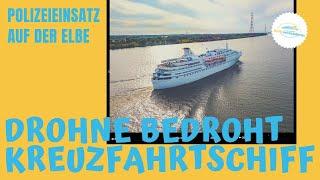 Polizeieinsatz wegen Drohne am Kreuzfahrtschiff (Ocean Majesty auf der Elbe)