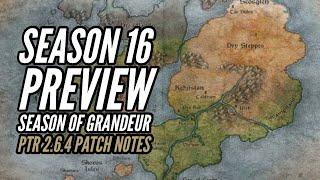 Diablo 3 - Season 16 PTR Patch 2.6.4 Season of Grandeur