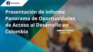 Presentación de Informe Panorama de Oportunidades de Acceso al Desarrollo en Colombia