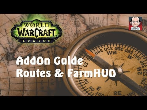 🌎 World of Warcraft: Legion // Addon Guide // Routes und FarmHUD
