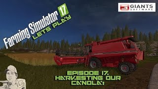Farming Simulator 2017 - Episode 17 - Harvesting our Canola