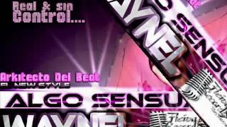Repeat youtube video Waynel***Algo Sensual***(Fleiva Records)-ARKITECTO DEL BEAT