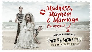 Video Ruddigore, Or The Witch's Curse! download MP3, 3GP, MP4, WEBM, AVI, FLV Oktober 2017