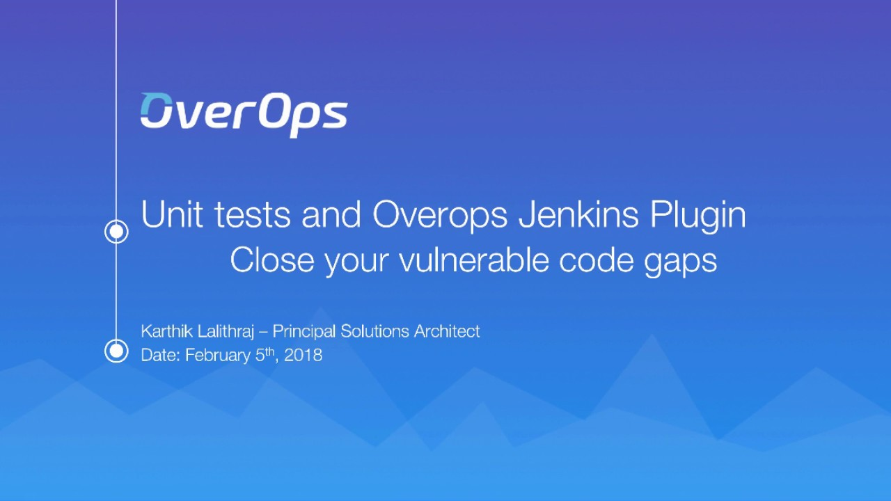 OverOps Jenkins Plugin & Unit Tests