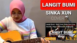 Download Lagu Wali Band - Langit Bumi Cover (Live Acoustic Sinka Sisuka) mp3