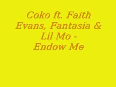 Endow Me by Coko, Faith Evans, Fanasia, Lil Mo