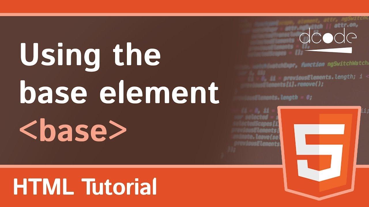HTML base tag (Base URL Element)