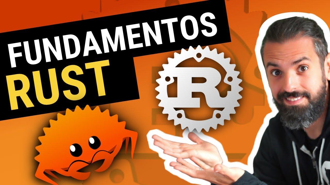 FUNDAMENTOS de RUST 🦀 (lenguaje de programación) | Aprende Rust desde Cero en español