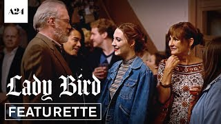 Lady Bird | Ensemble | Official Featurette HD | A24