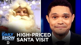 A High-Priced Santa Visit in London | The Daily Show