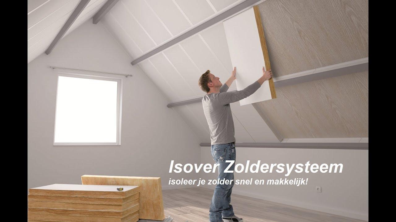 Zolder isoleren met Isover Zoldersysteem   You