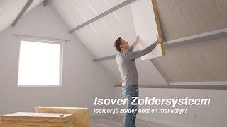 Zolder isoleren met Isover Zoldersysteem