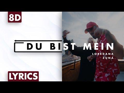 8d-audio-|-loredana-&-zuna---du-bist-mein-(lyrics)