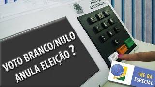 TRE-BA Especial: Voto nulo anula eleição?