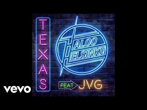 Haloo Helsinki! - TEXAS (Audio) ft. JVG