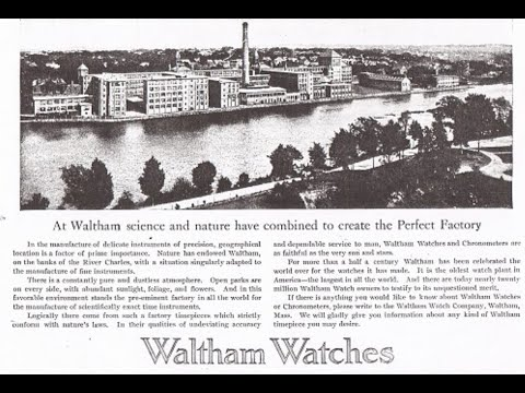 """""""Waltham Watch"""" - The Factory History"""