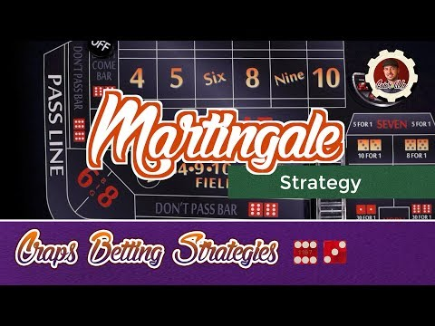 Craps Betting Strategy - Martingale