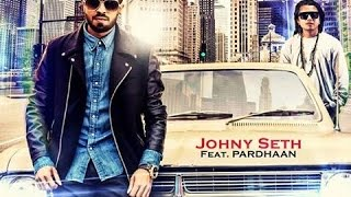 Download Hindi Video Songs - MASCARA - 2O17 Latest Punjabi song Pardhaan Ft. Johny Seth (Full Song) Releasing Date Coming Soon