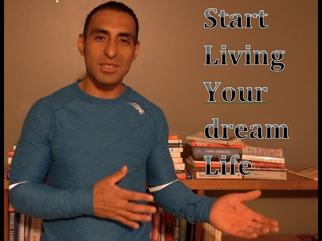Start Living Your Dream Life: How to be successful