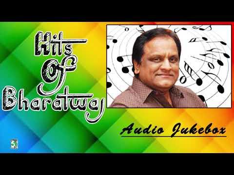 Bharadwaj Super Hit Evergreen Audio Jukebox
