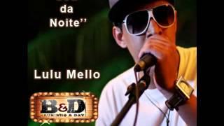 Lulu Mello- Part Bruninho e Davi -  Sou da Noite Sertanejo Stronda Hd