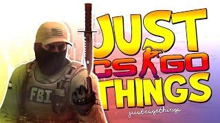 JUST CS:GO THINGS #8! - CS:GO Funny Moments