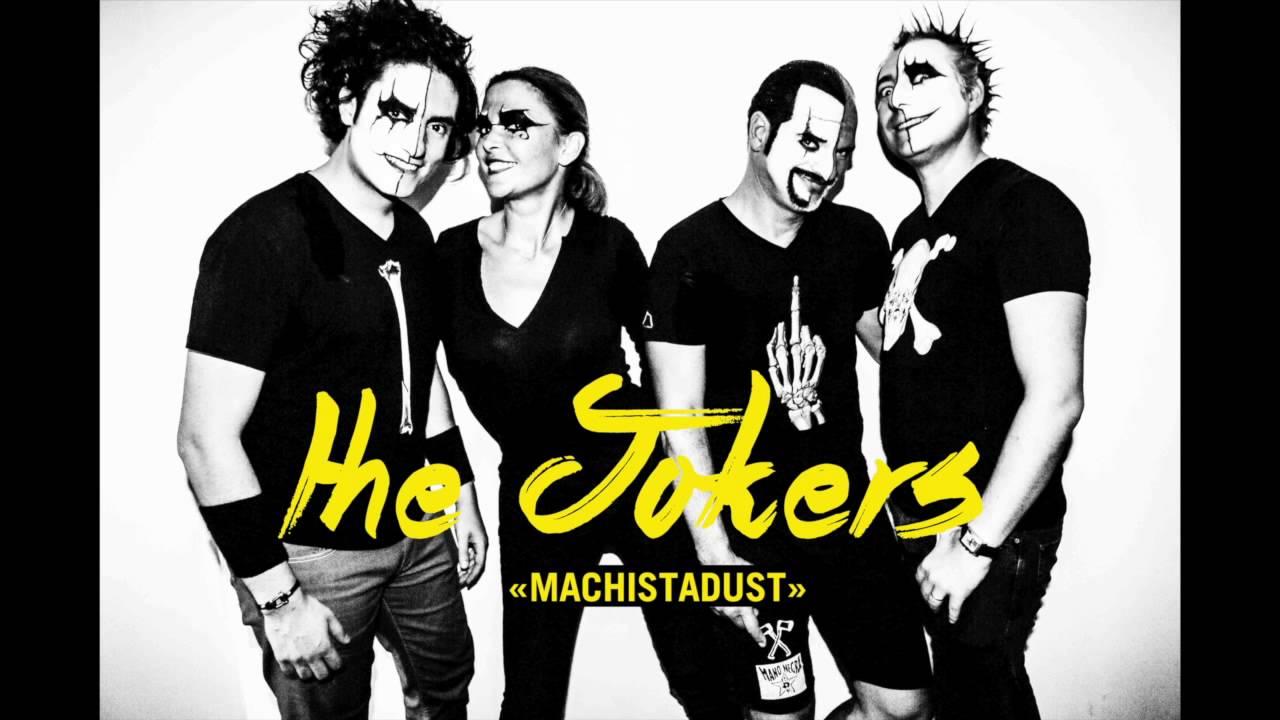 MACHISTADUST - The Jokers