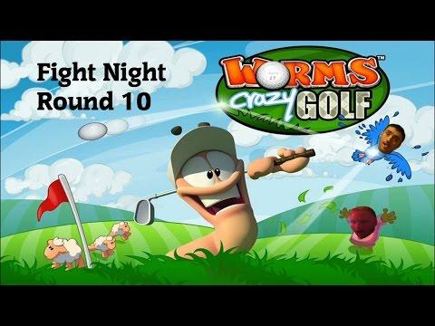 Fight Night Round 10 - Worms Crazy Golf | WILLY!!!!! |