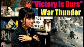 War Thunder - Victory is Ours Live Action Trailer (REACTION)