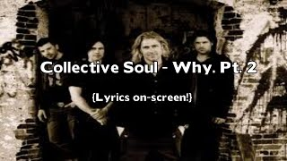 Watch Collective Soul Why Pt 2 video